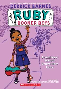 Brand-new School, Brave New Ruby