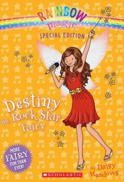 Destiny, the Rock Star Fairy