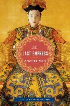 The Last Empress (Book) | Tacoma Public Library | BiblioCommons