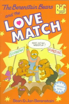 The Berenstain Bears and the Love Match