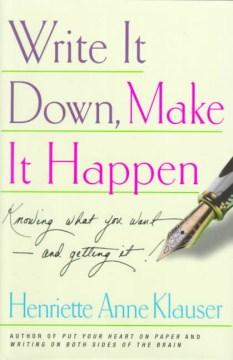 Write It Down, Make It Happen