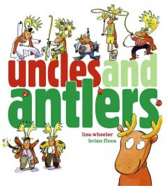 Uncles and Antlers