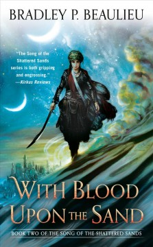 With Blood Upon The Sand: The Song Of The Shattered Sands