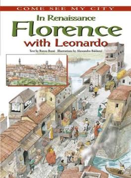 In Renaissance Florence With Leonardo