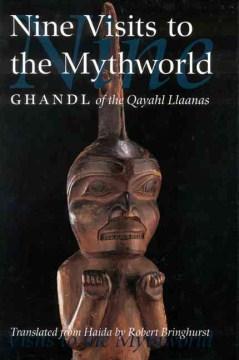Nine Visits to the Mythworld