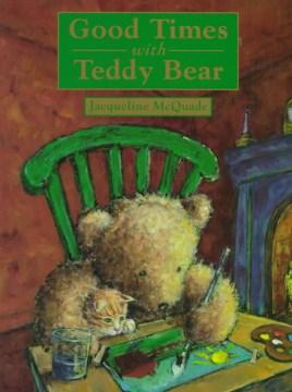 Good Times With Teddy Bear