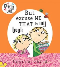 But, Excuse Me, That Is My Book