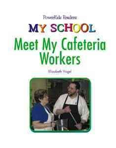 Meet the Cafeteria Workers