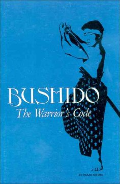 Bushido, the Warrior's Code