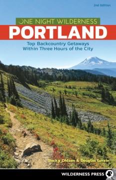 One Night Wilderness Portland