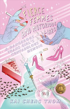 Fierce Femmes and Notorious Liars