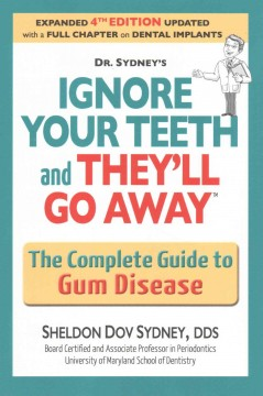 Ignore your Teeth and They'll Go Away