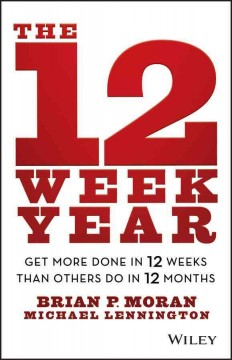The 12-week Year