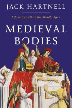 Medieval Bodies