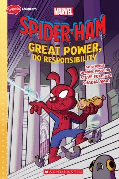Spider-ham Great Power, No Responsibility
