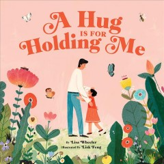 A Hug Is for Holding Me