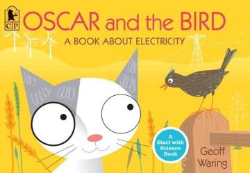 Oscar and the Bird