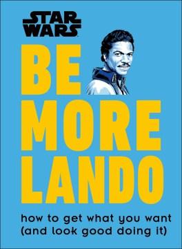 Be More Lando