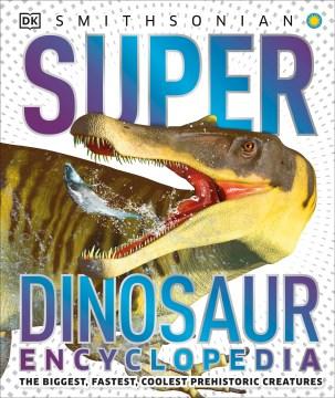 Super Dinosaur Encyclopedia