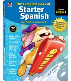 The Complete Book of Starter Spanish Grades PreK-1