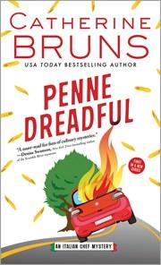 Penne Dreadful: An Italian Chef Mystery