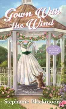 Gown With The Wind: A Wedding Planner Mystery