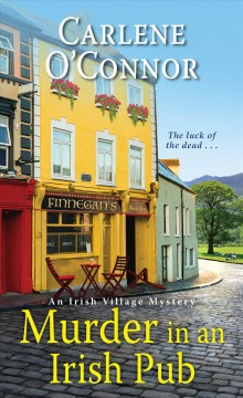 Murder In An Irish Pub: An Irish Village Mystery