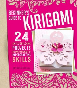 Beginner's Guide to Kirigami