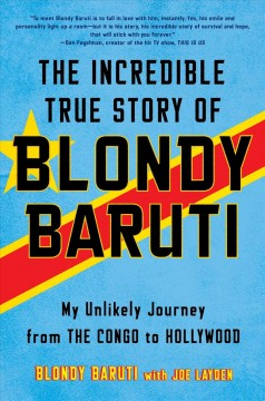 The Incredible True Story of Blondy Baruti