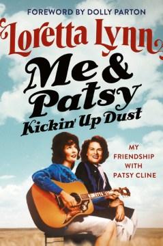 Me & Patsy Kickin Up Dust