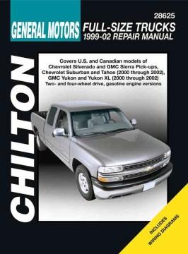 Chilton's General Motors Full-size Trucks, 1999-02 Repair Manual