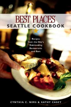 Best Places Seattle Cookbook