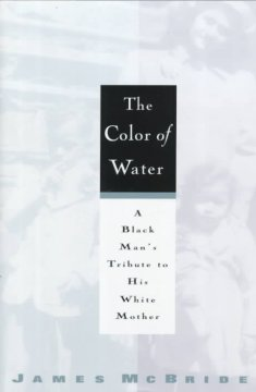 The Color of Water (Book) | Tacoma Public Library | BiblioCommons