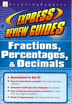 Fractions, Percentages, & Decimals