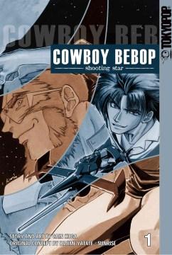 Cowboy Bebop, Shooting Star