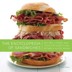 The Encyclopedia of Sandwiches