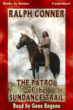 The Patrol of the Sundance Trail