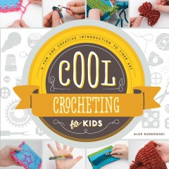 Cool Crocheting for Kids