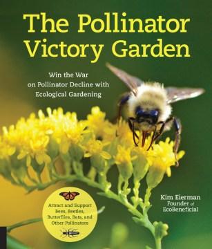 Pollinator Victory Garden