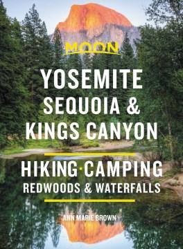 Moon Yosemite, Sequoia and Kings Canyon