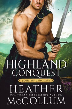 Highland Conquest: Sons Of Sinclair