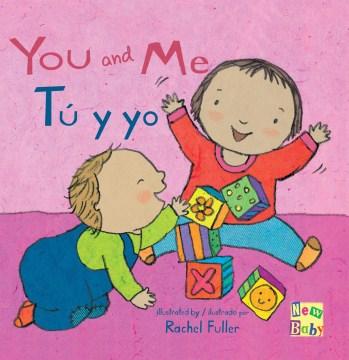 You and Me / Tu Y Yo