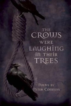 The Crows Were Laughing in Their Trees