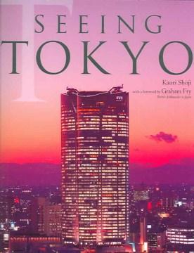 Seeing Tokyo