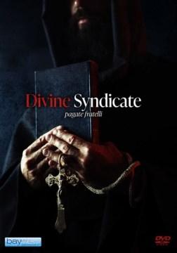 Divine syndicate