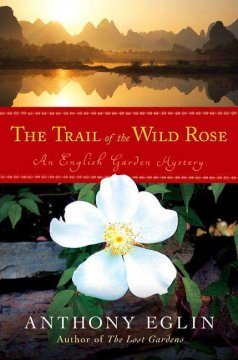 The Trail of the Wild Rose