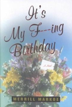 It's My F---ing Birthday
