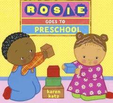 Rosie Goes to Preschool