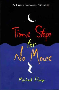 Time Stops for No Mouse