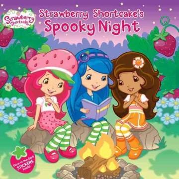 Strawberry Shortcake's Spooky Night
